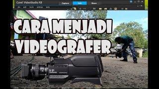 CARA MENJADI VIDEOGRAFER ATAU USAHA JASA VIDEO SHOOTING