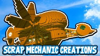 Scrap Mechanic CREATIONS! - AMAZING FLYING MACHINE!! [#13] W/AshDubh | Gameplay |