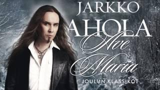 Jarkko Ahola - Ave Maria