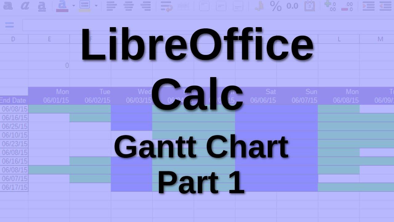 Libreoffice Calc Gantt Chart Part 1 Youtube