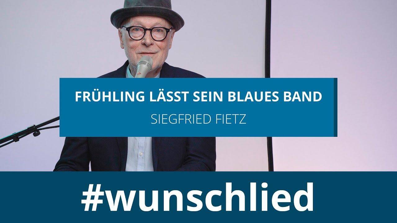 Siegfried Fietz singt 'Frühling lässt sein blaues Band' #wunschlied