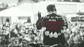 Mc Pat Flynn & HiNX - Seperated Vybez