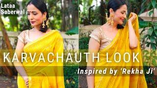 KARWACHUTH MAKEUP TUTORIAL INSPIRED BY REKHA JI |INDIAN WEDDING GUEST MAKEUP TUTORIAL|LATAA SABERWAL