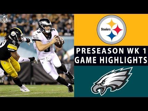 Steelers vs. Eagles Highlights | NFL 2018 Preseason Week 1