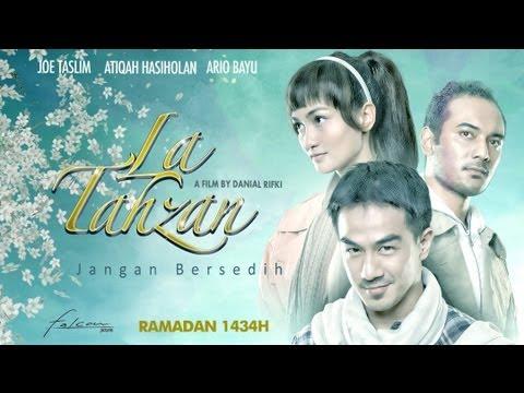 LA TAHZAN [Jangan Bersedih] - Official Movie Trailer