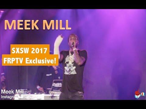 Meek Mill LIVE at SXSW 2017
