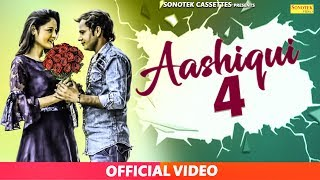 New Haryanvi Song 2018 : Aashiqui 4 || Suman Negi, Sonu Sharma #Sonotek Cassettes