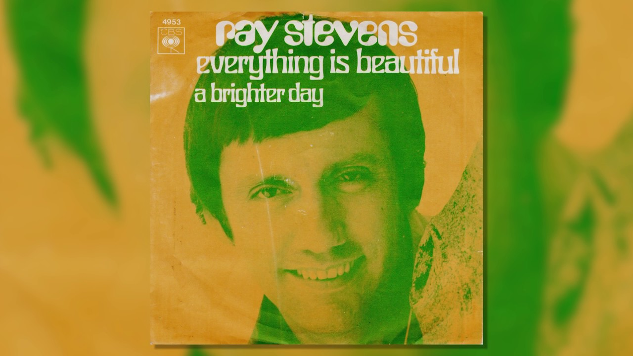 Ray Stevens Everything Is Beautiful Official Audio Youtube