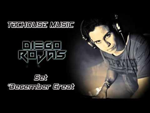 Diego Rojas  TECHOUSE Set   December Great!