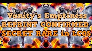 CONFIRMED Vanity's Emptiness SECRET RARE REPRINT in LC05!!!! (intch95) YuGiOh!