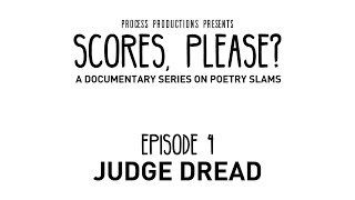Scores, Please? - Episode 4 - Judge Dread