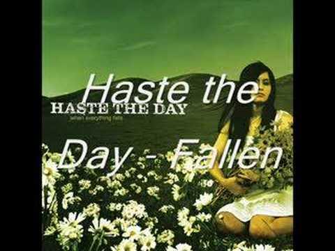 Haste the Day - Fallen