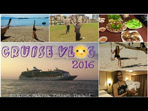 Cruise Vlog 2016 - Singapore, Malaysia, Thailand, Vietnam // AusBeauty