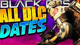 "ALL NEW ""DLC RELEASE DATES"" in Black Ops 3 - BO3 (DLC 2, 3 & 4 DATES) PS4/XBOX/PC"