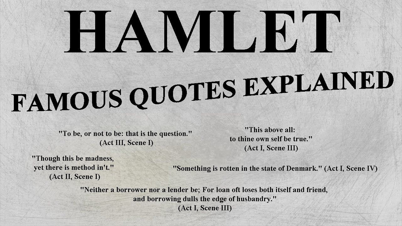 Most Famous Quotes Hamlet  Most Famous Quotes Explained  Ap Lit English Honors