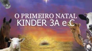 Auto de Natal | Kinder 3A e C