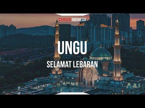 Ungu - Selamat Lebaran (Lyrics)