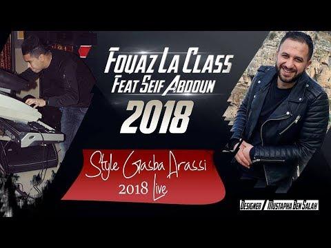 Fouaz La Class Live 2 Gasba Arassi Avec Seif Abdoun 2018