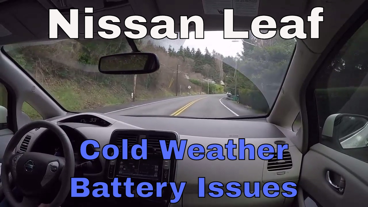 Nissan Leaf Cold Weather The Effects On Battery