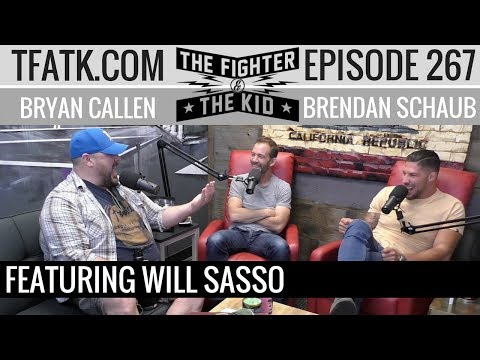 The Fighter and The Kid  Episode 267: Will Sasso
