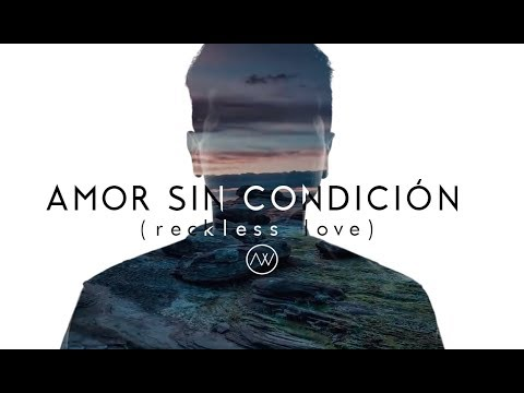 Amor Sin Condición  Bethel Music  Reckless Love en Español  Abels Worship