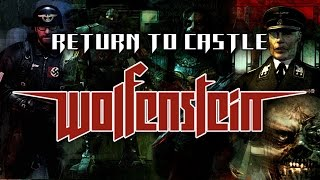 Return to Castle Wolfenstein. Longplay