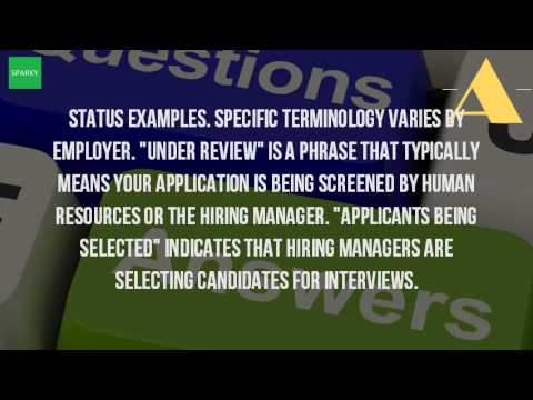 What Does Status Mean On A Job Application