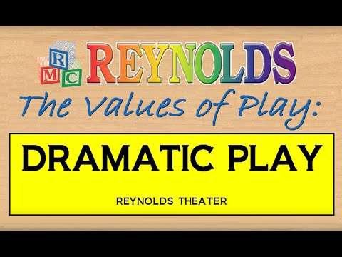 The Values of Play: Dramatic Play