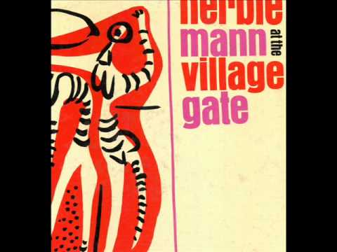 Herbie Mann at the Village Gate   Summertime