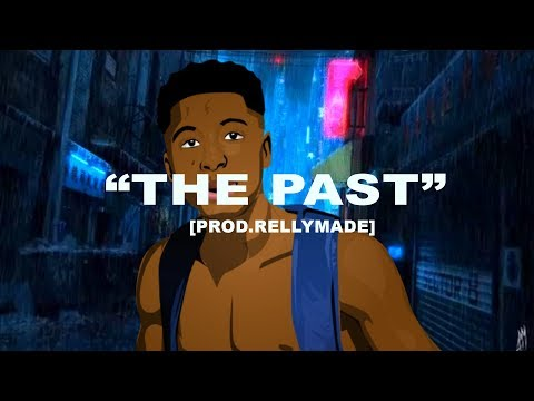 "[FREE] ""The Past"" NBA YoungBoy x Yungeen Ace Type Beat 2019 Prod.RellyMade"