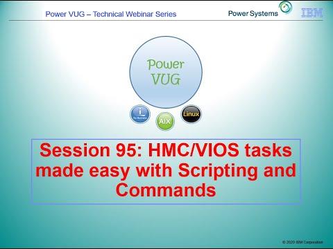 95 HMC VIOS Scripting And Commands