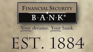 Financial Security Bank's History