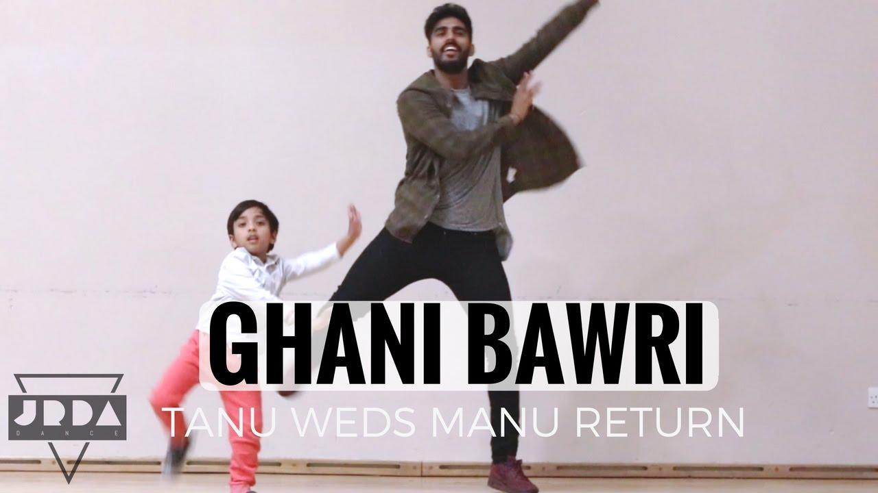ghani bawri dance cover tanu weds manu returns