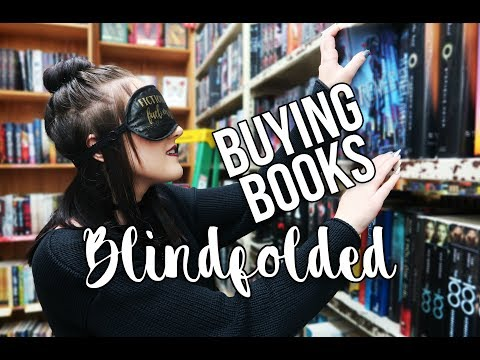 BUYING BOOKS WHILE BLINDFOLDED.