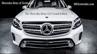 "The New Mercedes-Benz GLS ""Grand Edition"" GLS450 review by Mercedes Benz of Scottsdale"