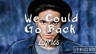 Jonas Blue - We Could Go Back (feat. Moelogo) (lyric video)