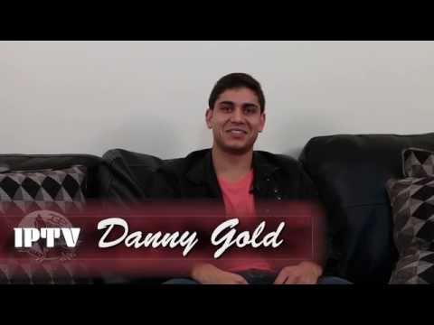IPTV: Danny Gold Interview
