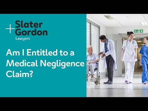 Am I Entitled to a Medical Negligence Claim?