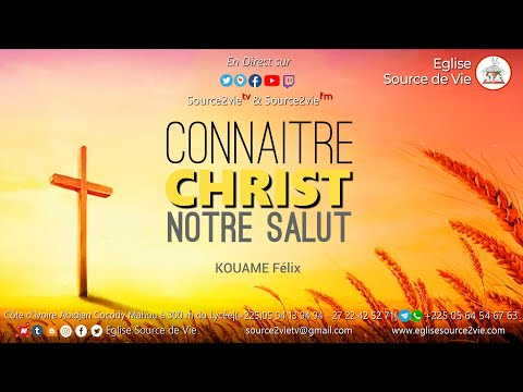 KOUAME Félix | Connaître Christ Notre Salut