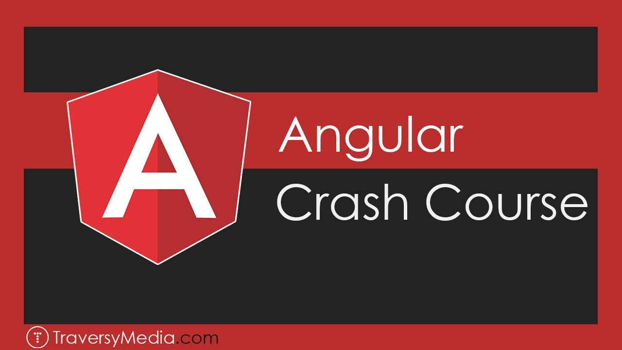 Angular Crash Course - 2019