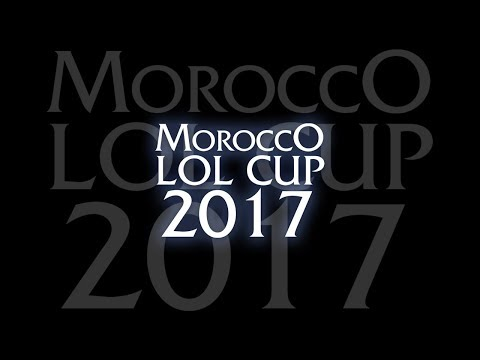 Morocco LoL Cup 2017 - Finale