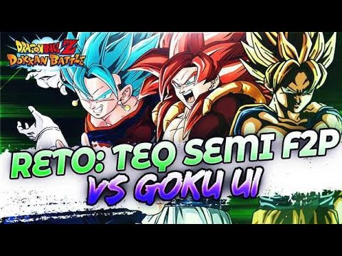 RETO: TEQ Team Semi F2P vs. Goku UI   DBZ Dokkan Battle En Español
