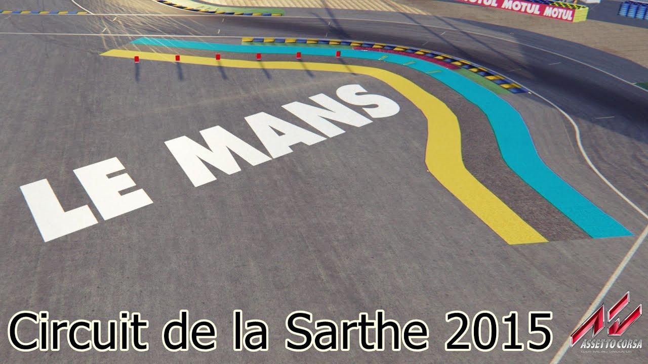 Assetto Corsa Le-mans Circuit Preview [Download in video description ...