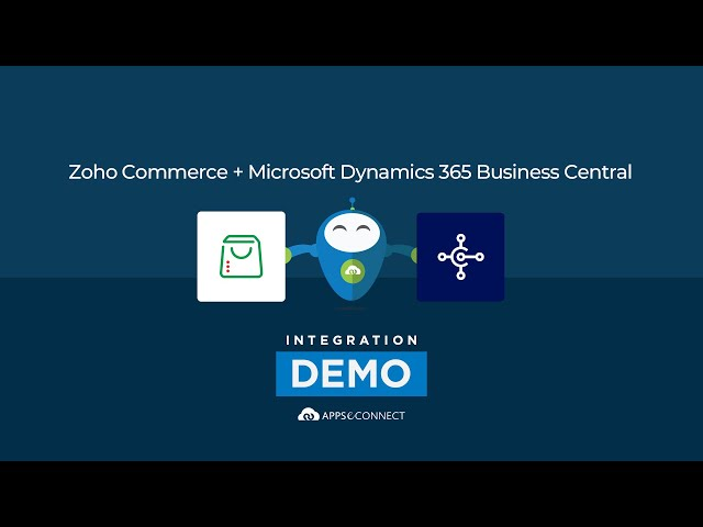 Integrate Zoho Commerce and Microsoft Dynamics 365 Business Central | APPSeCONNECT