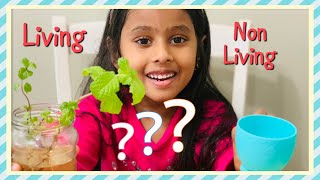 LIVING THINGS - NON LIVING THINGS (Kids Science) By Non Stop Kanak