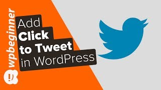 How to Add Click to Tweet Boxes in Your WordPress Posts thumbnail