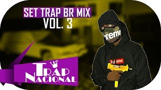 SET TRAP BR MIX - 10 FAIXAS (VOL. 3)