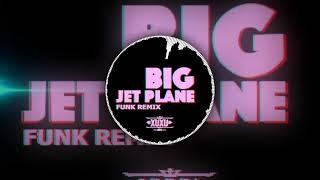 Baixar Alok & Mathieu Koss - Big Jet Plane [ FUNK REMIX - XUXU ]