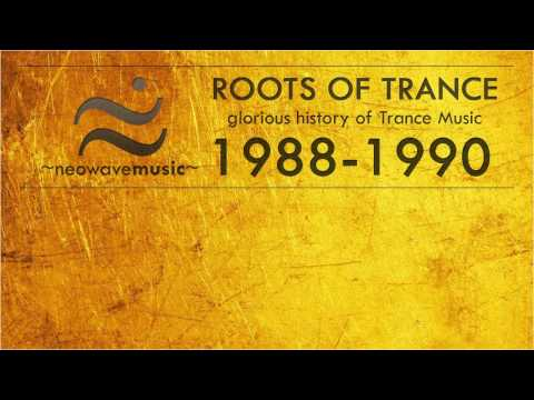 Neowave - Roots Of Trance 1988 - 1990 year. HD