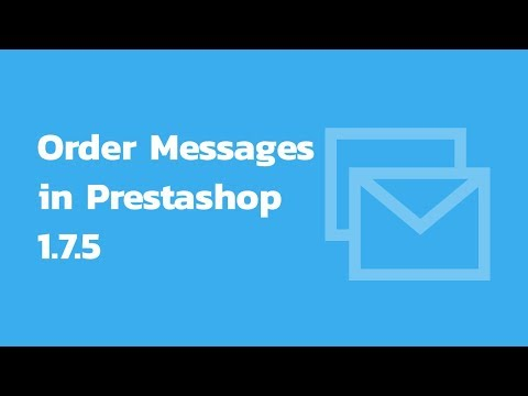 How to manage order messages in PrestaShop 1.7.5 thumbnail